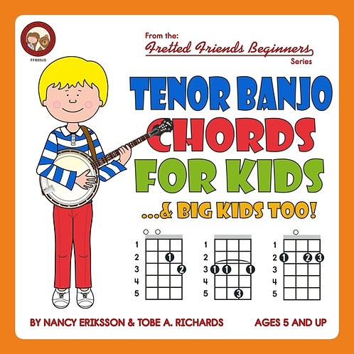 FFB05 Tenor Banjo Chords For Kids...& Big Kids Too