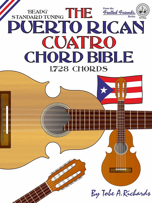 FF17US The Puerto Rican Cuatro Chord Bible