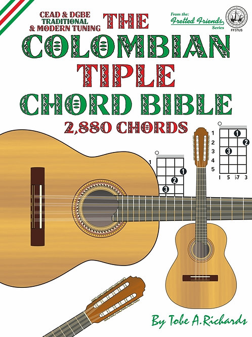 FF37US The Colombian Tiple Chord Bible