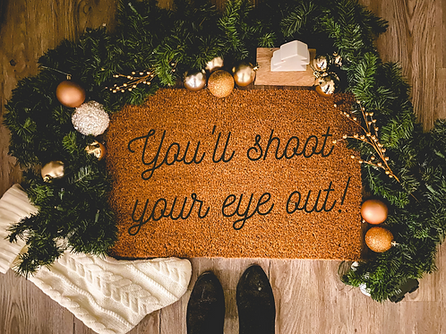 You'll Shoot Your Eye Out Christmas Story Doormat