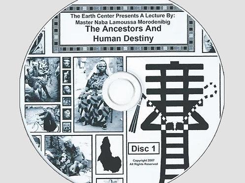 Ancestors and Human Destiny CD Set