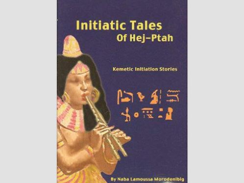 Initiatic Tales of Hej-Ptah