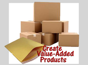 """Create """"value added"""" products"""