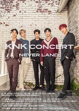 KNK CONCERT_NEVER LAND_ _東京、千葉コンサート決定!!_