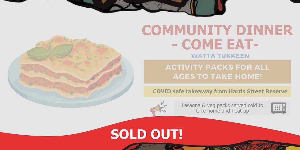 SOLD OUT - Community Dinner - Watta Tukkeen