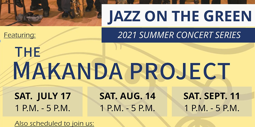 Jazz on the Green Summer Series w/ The Makanda Project