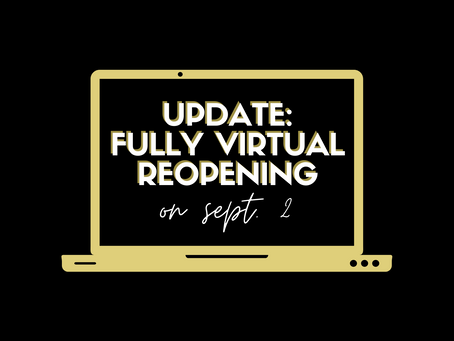 UPDATE: Fully Virtual Semester 1