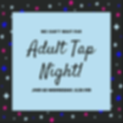 Adult Tap Night 2.PNG