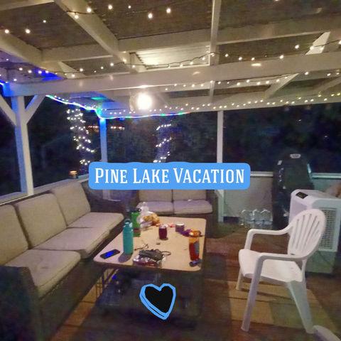 Pine Lake California!
