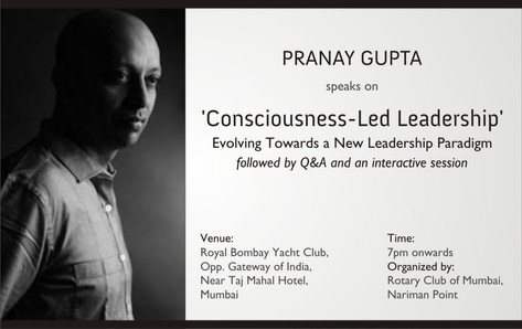 Pranay Gupta speaks on Consciousness-Led Leadership
