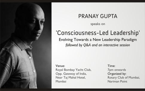 Pranay Gupta speaks on Consciousness-Led Leadership