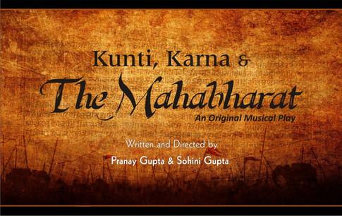 KUNTI, KARNA & THE MAHABHARAT - An original musical play