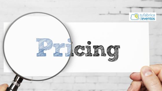 ¿Cómo fijar el precio de las entradas de tu próximo evento?