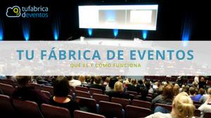 Tu Fábrica de Eventos: Software para la gestión de eventos