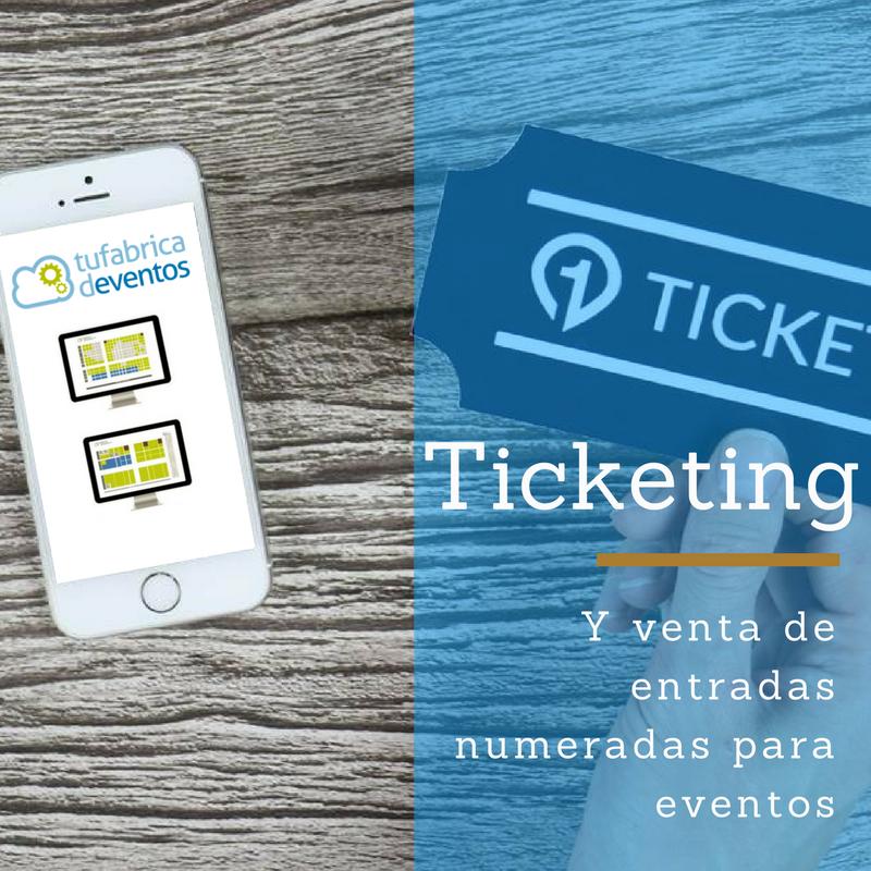 sistema de ticketing y venta de entradas numeradas para eventos