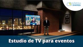 ¿Por qué usar un Estudio de TV en tu evento híbrido o virtual?