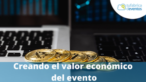 Cómo aportar valor económico a tu evento para un ticketing efectivo