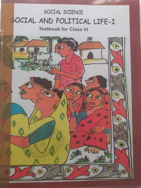 NCERT SOCIAL AND POLITICAL LIFE - FOR CLASS 6th