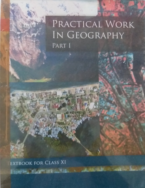 NCERT PRACTICAL WORK IN GEOGRAPHY BOOK FOR CLASS 11th