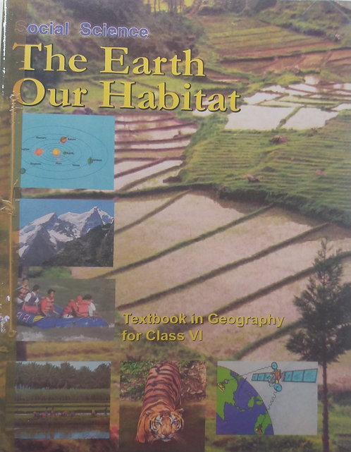 NCERT THE EARTH OUR HABITAT BOOK FOR CLASS 6th