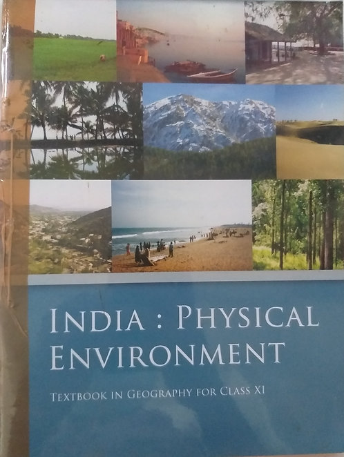 NCERT  INDIA : PHYSICAL ENVIRONMENT BOOK FOR CLASS 11th