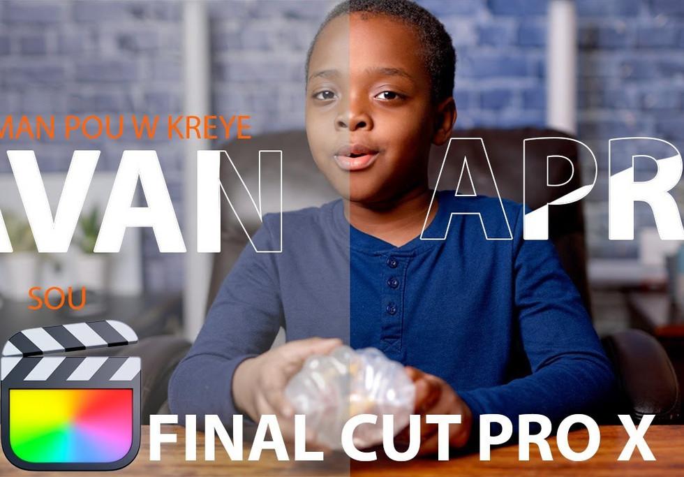 Kòman pouw fè Avan ak Aprè sou Final Cut Pro | How to do before and after in Final Cut Pro