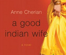 Review: A Good Indian Wife by Anne Cherian