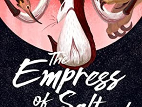 Review: The Empress of Salt and Fortune by Nghi Vo