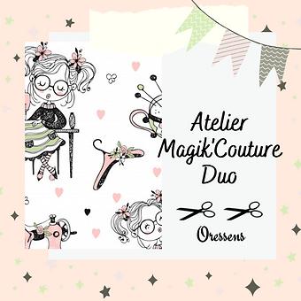 Atelier Magik'Couture Duo, Oressens
