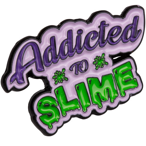 Addicted To Slime Enamel Pin