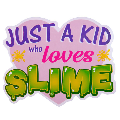 Just A Kid Who Loves Slime Sticker
