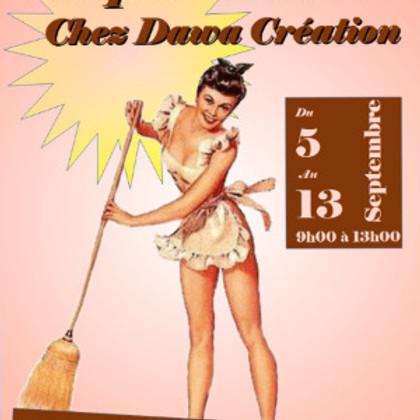 Coup de balai ! Chez Dawa Création- De Grande Promo