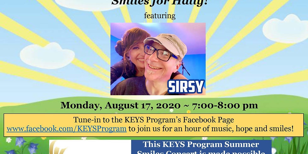 """""""Smiles for Hally"""" Featuring SIRSY!"""