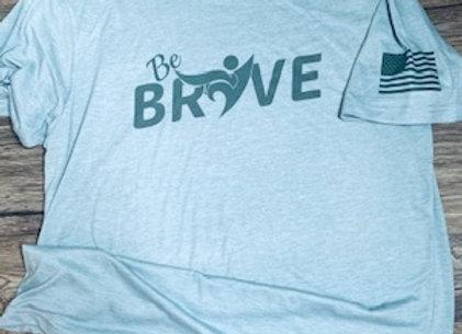 Be BRAVE Fundraiser T-shirt