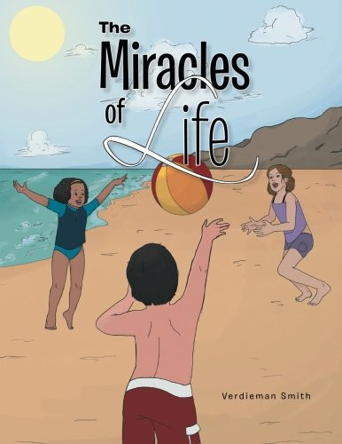 The Miracles of Life by Verdieman Smith_The BookWalker