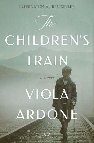 Book Talk: The Children's Train: A Novel by Viola Ardone