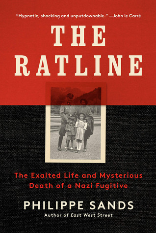 Book Talk: The Ratline: The Exalted Life and Mysterious Death of a Nazi Fugitive  by Philippe Sands