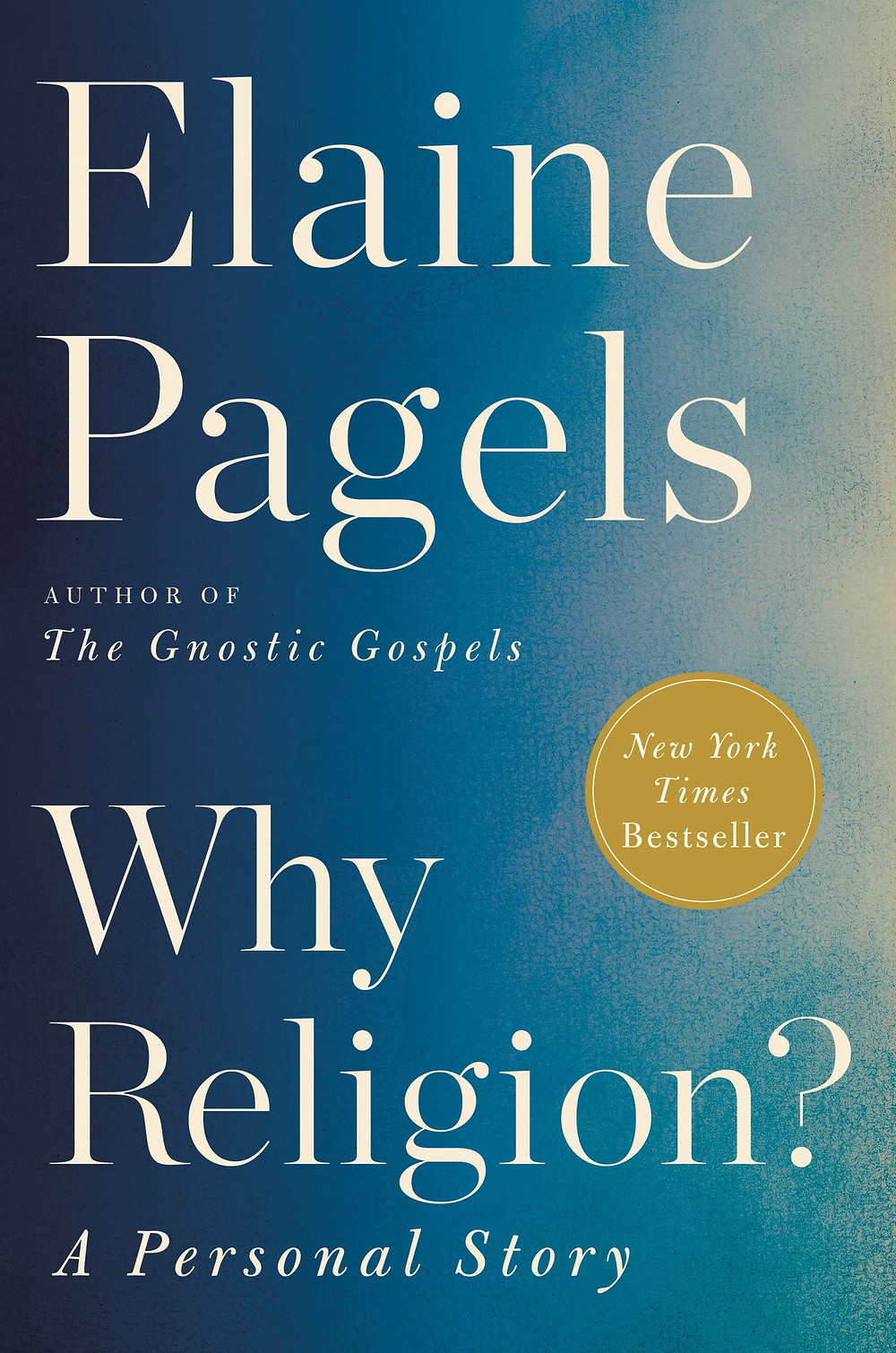 Book-In-Focus: Why Religion?: A Personal Story by Elaine Pagels_The BookWalker