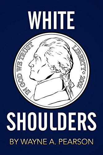 Book Talk: White Shoulders by Wayne A. Pearson_The BookWalker