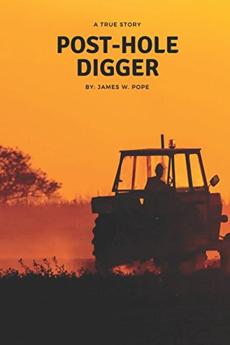 Book Discovery: Post- Hole Digger by James Pope_The BookWalker