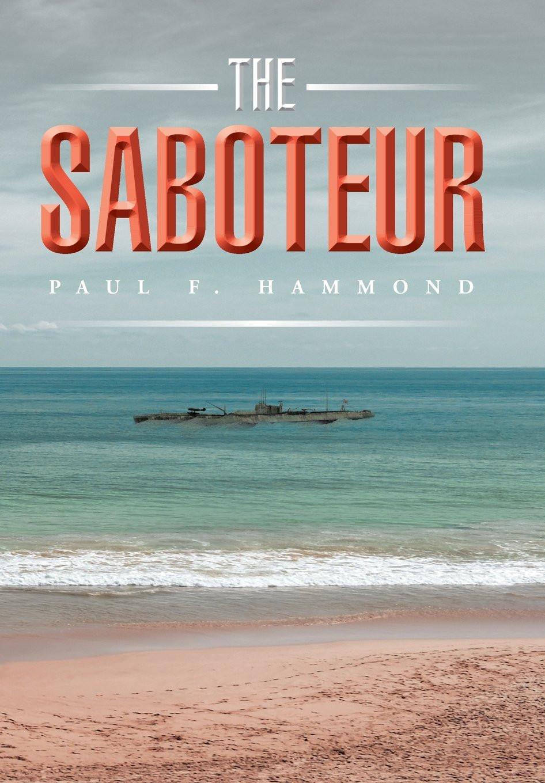 Book Talk: The Saboteur by Paul F. Hammond_The BookWalker