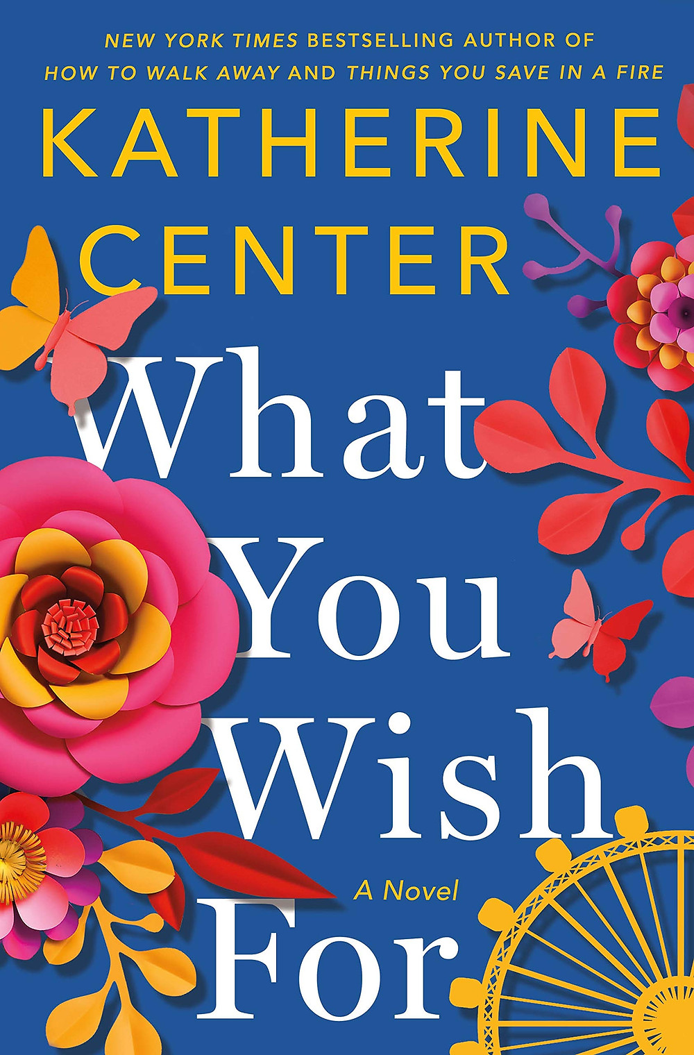 Book Talk: What You Wish For: A Novel by Katherine Center_The BookWalker