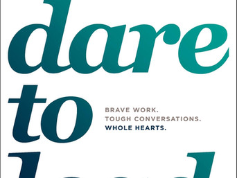 What's Hot: Dare to Lead: Brave Work. Tough Conversations. Whole Hearts. by Brené Brown