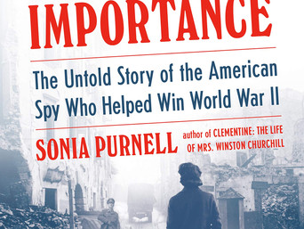 Editor's Pick: A Woman of No Importance: The Untold Story of the American Spy Who Helped Win Wor