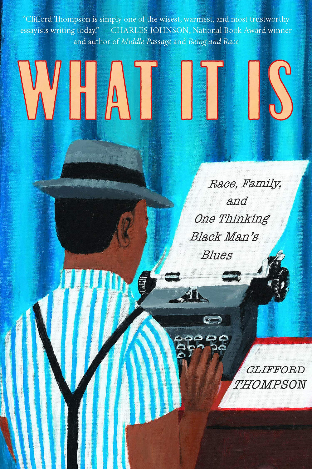 What It Is by Clifford Thompson_BookAvolare