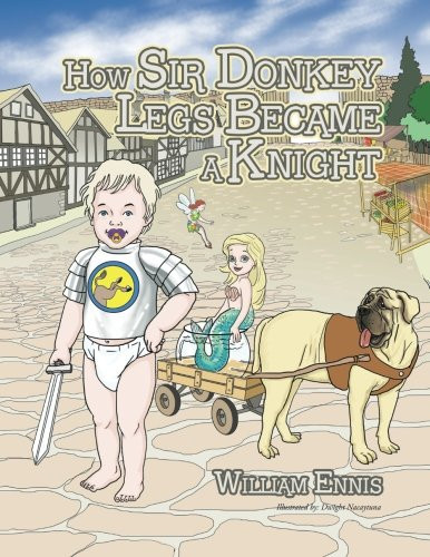 Book Talk: How Sir Donkey Legs Became a Knight by William Ennis_The BookWalker