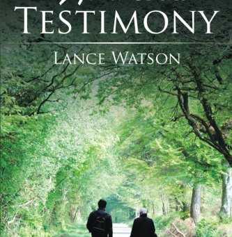 Book Buzz: The Word of My Testimony by Lance Watson