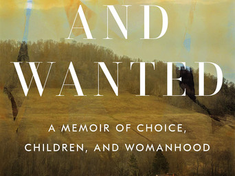 Book Talk: Loved and Wanted: A Memoir of Choice, Children, and Womanhood by Christa Parravani
