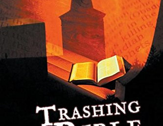 Book Discovery: Trashing the Bible by Perry Haupt
