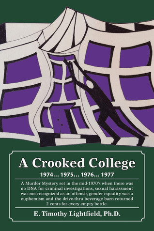 Book Talk: A Crooked College by E. Timothy Lightfield Ph.D.
